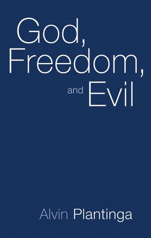ალვინ პლანტინგა: ღმერთი, თავისუფლება და ბოროტება