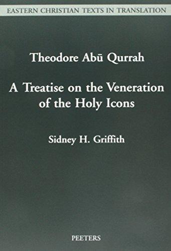 სიდნი გრიფიტი: თეოდორე აბუკურა - ტრაქტატი წმინდა ხატების თაყვანისცემაზე